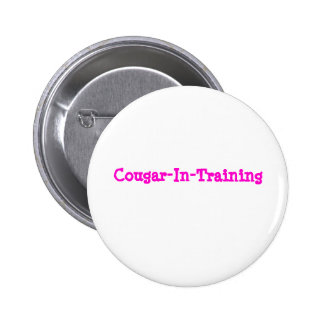 Cougar-In-Training Pinback Button