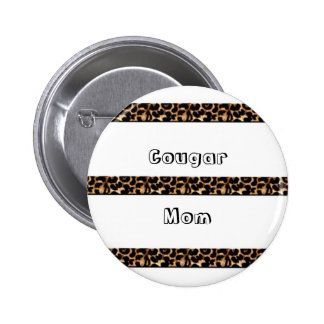 Cougar Mom Pinback Button