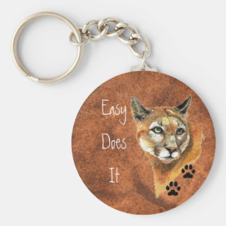 """Cougar, Puma, Mountain Lion """"Easy Does It"""" Quote Basic Round Button Keychain"""