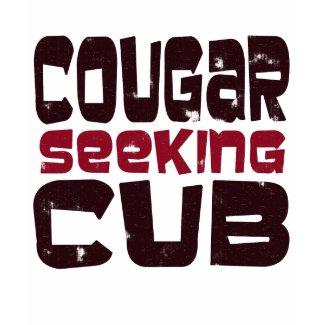 Cougar Seeking Cub T-shirt