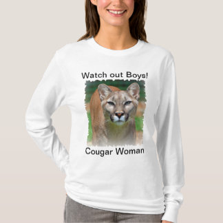 Cougar Woman, watch out boys, ladies hoody