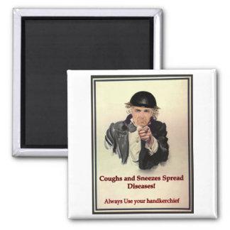 Coughs & Sneezes Magnet