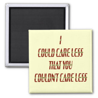 Could Care Less 2 Inch Square Magnet