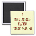 Could Care Less Fridge Magnets