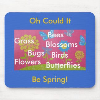 Could It Be Spring Mouse Mats