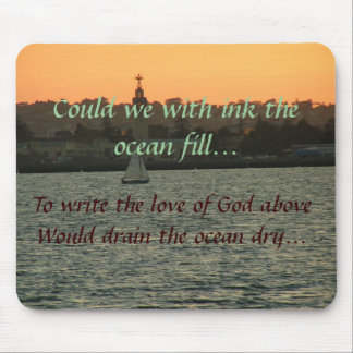 Could We the Ocean Fill... Mouse Pad