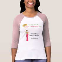 Could you be Miss Diagnosed too? T-Shirt
