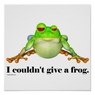 Couldn't Give a Frog Print