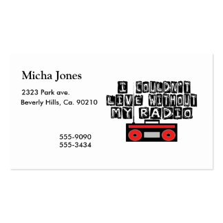 Couldn't Live Without My Radio Business Cards