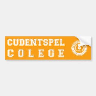 """Couldn't spell college"" Bumper Sticker"