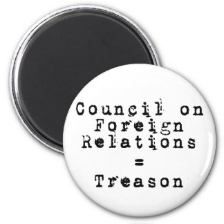 Council on Foreign Relations = Treason 2 Inch Round Magnet