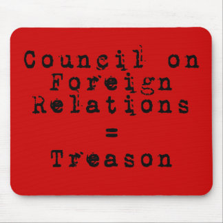 Council on Foreign Relations = Treason Mouse Pad