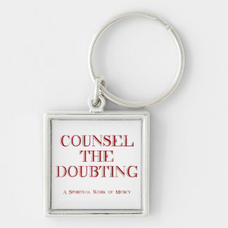 Counsel the doubting keychain