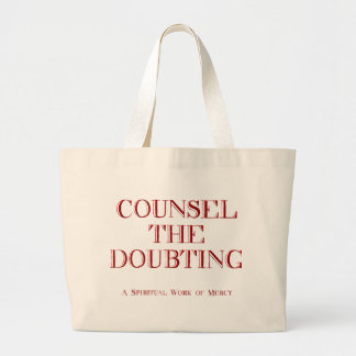 Counsel the doubting tote bag