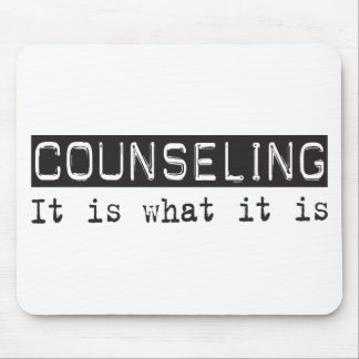 Counseling It Is Mouse Pad