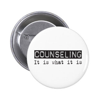 Counseling It Is Pinback Button