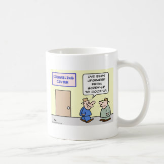 counseling upgraded screw up goof up coffee mug