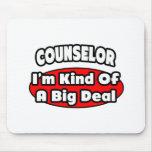 Counselor...Big Deal Mousepad