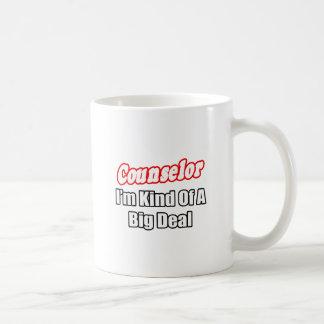 Counselor...Kind of a Big Deal Classic White Coffee Mug