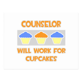 Counselor ... Will Work For Cupcakes Postcard