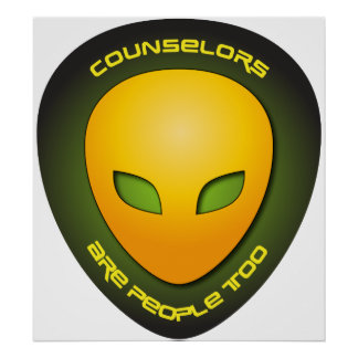 Counselors Are People Too Poster