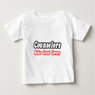 Counselors Make Great Lovers Baby T-Shirt