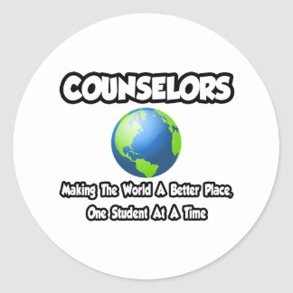 Counselors...Making the World a Better Place Classic Round Sticker