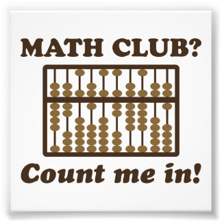 Count Me in the Math Club Photo Print