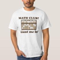 Count Me in the Math Club T-Shirt