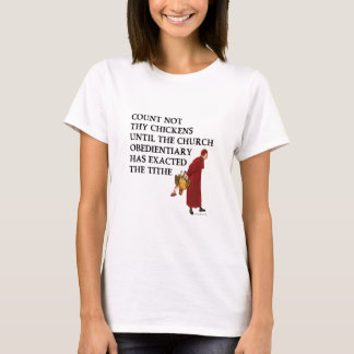 Count Not Thy Chickens (Women's Light) T-Shirt