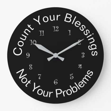 Count Your Blessings Inspirational Faith Large Clock