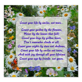 """""""COUNT YOUR LIFE BY SMILES"""" ~ Poster"""