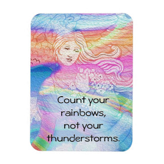 Count Your Rainbows, Not Your Thunderstorms Magnet