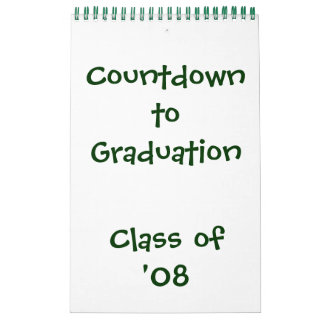 Countdown to Graduation '08 Calendar