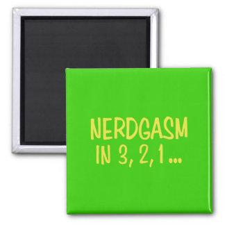Countdown to Nerdgasm - Green Background Fridge Magnet