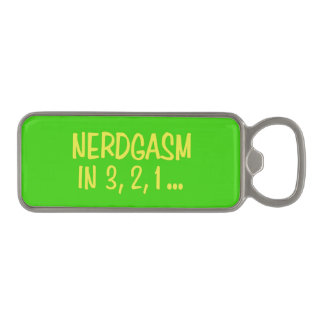 Countdown to Nerdgasm - Green Background Magnetic Bottle Opener