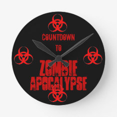 Countdown To Zombie Apocalypse Clock at Zazzle