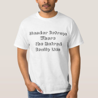 Counter Slander/Racism/Phobia Card T-Shirt