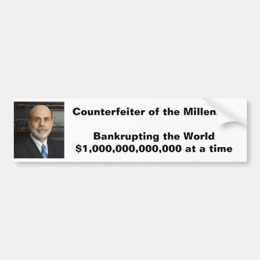 Counterfeiter of the Millenium Bumper Stickers