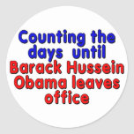 Counting the days until Barack Hussein Obama... Classic Round Sticker