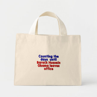 Counting the days until Barack Hussein Obama... Mini Tote Bag