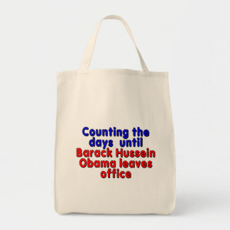 Counting the days until Barack Hussein Obama... Tote Bag