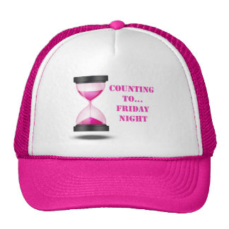 Counting to Friday's night Trucker Hat