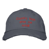 Country boys drive me nuts embroidered baseball cap