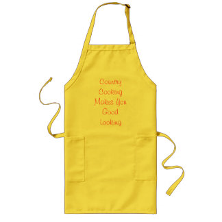 Country Cooking Makes You Good Looking Long Apron