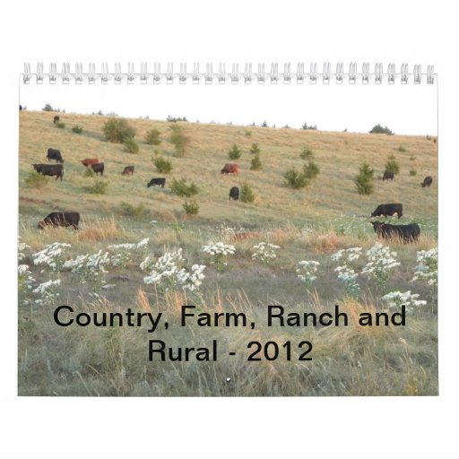 Country, Farm, Ranch and Rural - 2012 Calendars