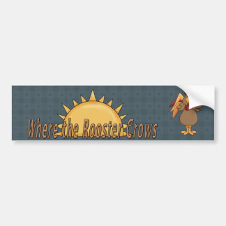 Country Fun Rooster Crows Bumper Sticker