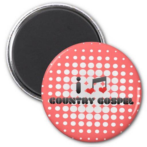 Country Gospel fan 2 Inch Round Magnet