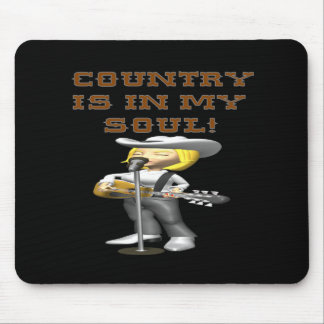 Country Is In My Soul Mouse Pad