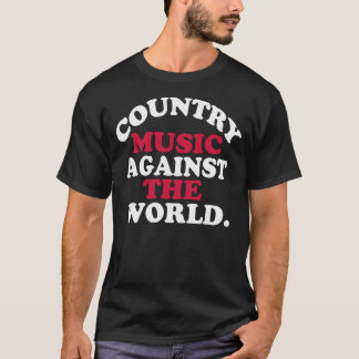Country Music Against The World -- Tee